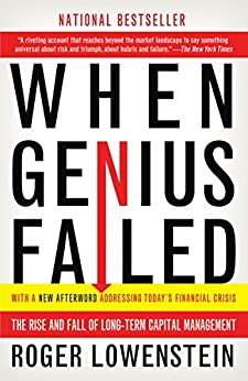 """When Genius Failed: The Rise and Fall of Long-Term Capital Management (English Edition)"",作者:[Roger Lowenstein]"