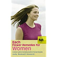 Bach Flower Remedies For Women (English Edition)