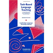 Task-Based Language Teaching (Cambridge Language Teaching Library) (English Edition)
