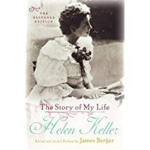 The Story of My Life: The Restored Edition (English Edition)