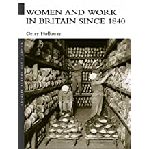 Women and Work in Britain since 1840 (Women's and Gender History) (English Edition)