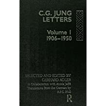 Letters of C. G. Jung: Volume I, 1906-1950 (English Edition)