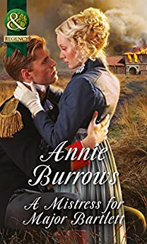 """""""A Mistress For Major Bartlett (Mills & Boon Historical) (Brides of Waterloo Book 2) (English Edition)"""",作者:[Burrows, Annie]"""