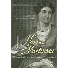 Harriet Martineau: Theoretical and Methodological Perspectives (Women and Sociologicaltheory, 3) (English Edition)