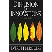 Diffusion of Innovations, 5th Edition (English Edition)