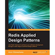 Redis Applied Design Patterns (English Edition)