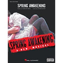 Spring Awakening Songbook: A New Musical (Vocal Selections) (English Edition)