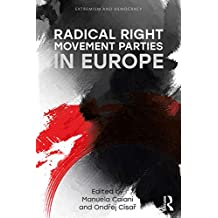 Radical Right Movement Parties in Europe (Extremism and Democracy) (English Edition)