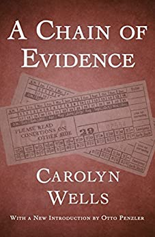 """""""A Chain of Evidence (The Fleming Stone Mysteries Book 2) (English Edition)"""",作者:[Wells, Carolyn]"""