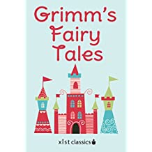 Grimm's Fairy Tales (Xist Classics) (English Edition)