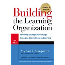 Building the Learning Organization: Mastering the Five Elements for Corporate Learning (English Edition)
