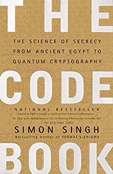 """""""The Code Book: The Science of Secrecy from Ancient Egypt to Quantum Cryptography (English Edition)"""",作者:[Singh, Simon]"""