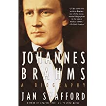 Johannes Brahms: A Biography (English Edition)