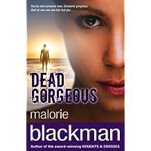 Dead Gorgeous (English Edition)