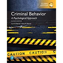 Criminal Behavior: A Psychological Approach, Global Edition (English Edition)