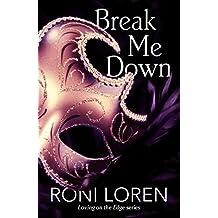 Break Me Down (A Novella) (English Edition)