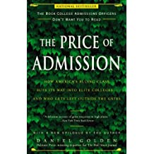 The Price of Admission: How America's Ruling Class Buys Its Way into Elite Colleges--and Who Gets Left Outside the Gates (English Edition)
