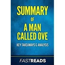 Summary of a Man Called Ove: By Fredrik Backman