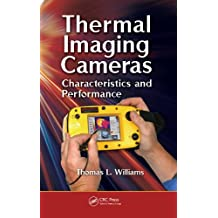 Thermal Imaging Cameras: Characteristics and Performance (English Edition)
