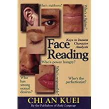 Face Reading: Keys to Instant Character Analysis (English Edition)