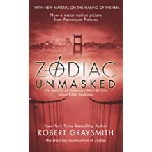 Zodiac Unmasked: The Identity of America's Most Elusive Serial Killer Revealed (English Edition)