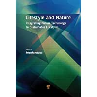 Lifestyle and Nature:: Integrating Nature Technology to Sustainable Lifestyles