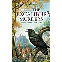 The Excalibur Murders: A Merlin Investigation (English Edition)