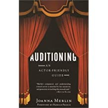 Auditioning: An Actor-Friendly Guide (English Edition)