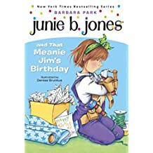 Junie B. Jones #6: Junie B. Jones and that Meanie Jim's Birthday (English Edition)