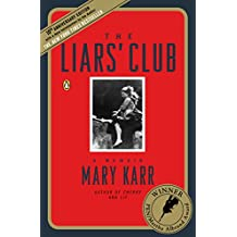 The Liars' Club: A Memoir (English Edition)