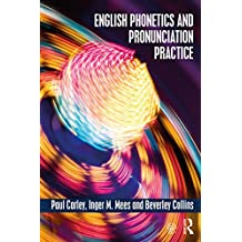 English Phonetics and Pronunciation Practice (English Edition)