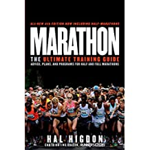 Marathon, All-New 4th Edition: The Ultimate Training Guide: Advice, Plans, and Programs for Half and Full Marathons (English Edition)