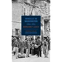 Reveille in Washington: 1860-1865 (New York Review Books Classics) (English Edition)