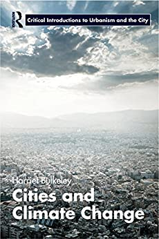 """""""Cities and Climate Change (Routledge Critical Introductions to Urbanism and the City) (English Edition)"""",作者:[Bulkeley, Harriet]"""