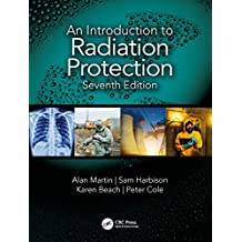 An Introduction to Radiation Protection (English Edition)