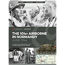 101st Airborne in Normandy: Militaria: The Big Battles of WWII (Casemate Illustrated Book 1) (English Edition)