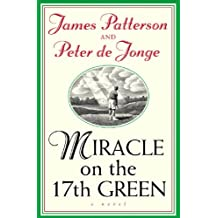 Miracle on the 17th Green (English Edition)