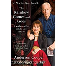 The Rainbow Comes and Goes: A Mother and Son on Life, Love, and Loss (English Edition)