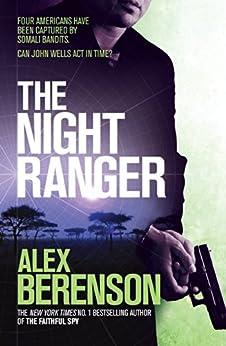 """The Night Ranger (Ebook) (John Wells Book 7) (English Edition)"",作者:[Berenson, Alex]"