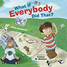 What If Everybody Did That? (What If Everybody? Book 1) (English Edition)