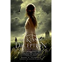 The Kiss of Deception: The Remnant Chronicles, Book One (English Edition)