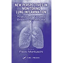 New Perspectives in Monitoring Lung Inflammation: Analysis of Exhaled Breath Condensate (English Edition)