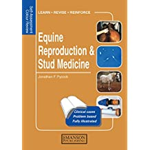 Equine Reproduction & Stud Medicine: Self-Assessment Color Review (Veterinary Self-Assessment Color Review Series) (English Edition)