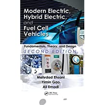 Modern Electric, Hybrid Electric, and Fuel Cell Vehicles: Fundamentals, Theory, and Design, Second Edition (Power Electronics and Applications Series) (English Edition)