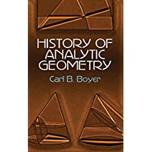 History of Analytic Geometry (Dover Books on Mathematics) (English Edition)