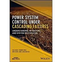Power System Control Under Cascading Failures: Understanding, Mitigation, and System Restoration