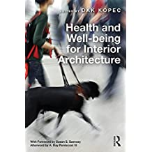 Health and Well-being for Interior Architecture (English Edition)