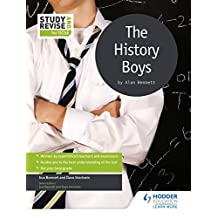 Study and Revise for GCSE: The History Boys (Study & Revise for Gcse) (English Edition)