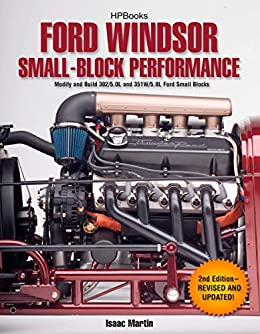 """""""Ford Windsor Small-Block Performance HP1558: Modify and Build 302/5.0L ND 351W/5.8L Ford Small Blocks (English Edition)"""",作者:[Martin, Isaac]"""
