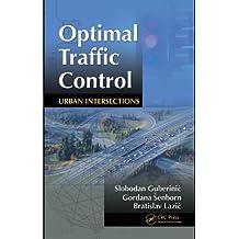 Optimal Traffic Control: Urban Intersections (English Edition)